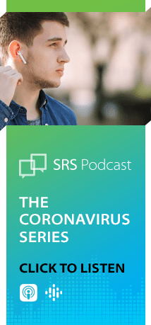 SRS Podcast: The Coronavirus Series. Click to listen.